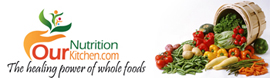 The Latest From www.OurNutritionKitchen.com